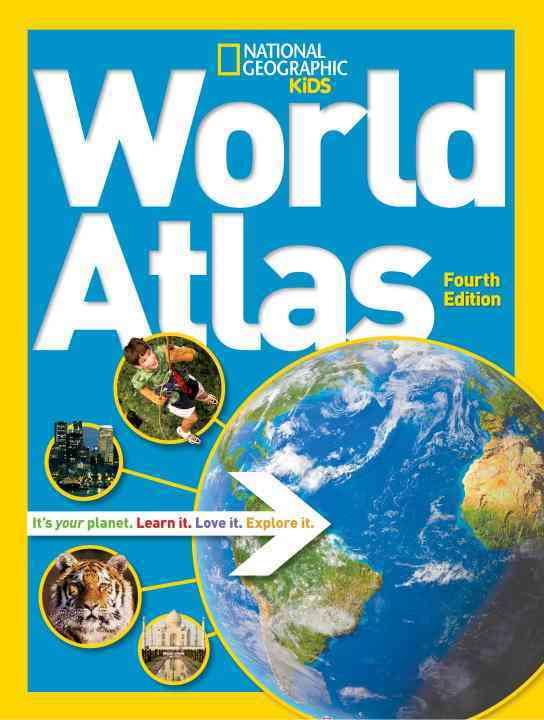 National Geographic Kids World Atlas By National Geographic Society (U. S.)